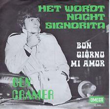 7inch BEN CRAMER Het wordt nacht signorita HOLLAND EX+ OMEGA 1969