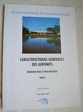 Caracteristiques générales des aeronefs T1 moteurs multimoteu Vacher éd ENAC TBE