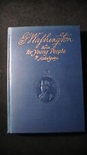 GEORGE WASHINGTON A BOOK FOR YOUNG PEOPLE 1932 FIRST PRINTING