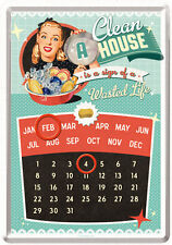 A Clean House wasted time Sexy Pin Up Blechschild Kalender 10x14 cm 10241 Sign