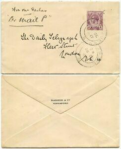 MALAYA SINGAPORE 1917 PRINTED ENV BARKER CO KG5 4c to DAILY TELEGRAPH PER MAIL P