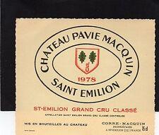 SAINT EMILION GCC VIEILLE ETIQUETTE CHATEAU PAVIE MACQUIN 1978 RARE   §20/09/16§