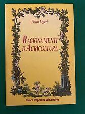 RAGIONAMENTI D'AGRICOLTURA - Pietro Ligari - Banca Popolare di Sondrio - 1988