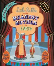 Little Rabbit and the Meanest Mother on Earth-ExLibrary