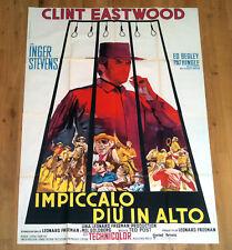 IMPICCALO PIù IN ALTO manifesto poster Eastwood Stevens Hang 'Em High Western