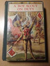 A Boy Scout on Duty by George Durston-Saalfield Publishing 1927   (B1)