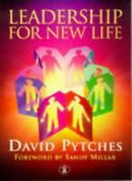 Leadership for New Life (Hodder Christian Books) By David Pytches