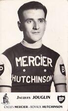 CYCLISME carte cycliste JACQUES JOUGLIN équipe MERCIER BP Hutchinson