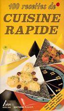 100 RECETTES DE CUISINE RAPIDE . Sophie Hachet.