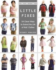 Little Fixes: 54 Clever Ways to Extend the Life of Kids' Clothes-ExLibrary