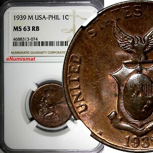 Philippines U.S. Administration Bronze 1939 M 1 Centavo NGC MS63 RB TONED KM#179