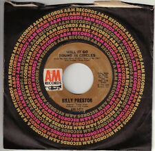 "PRESTON, Billy  (Will It Go Round In Circles)  A&M 1411 = BEATLES song on ""B"""