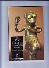 THE LOST BELIEFS OF NORTHERN EUROPE DAVIDSON-1ST 1994 CLASSIC OF EARLY PAGAN-FN