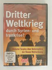 DVD Ditter Weltkrieg durch Syrien und Irankriese Webster Tarpley Neu