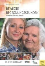 Bewegte Begegnungsstunden für Menschen mit Demenz von Marianne Eisenburger und …