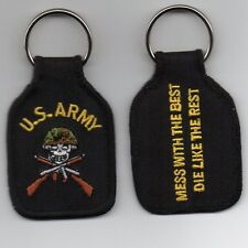 "U.S. ARMY ""MESS WITH THE BEST AND DIE LIKE THE REST"" EMBROIDERED KEY FOB"