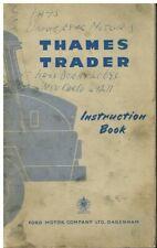 FORD THAMES TRADER 3.3 4.9 PETROL 3.6 5.4 DIESEL ORIG. 1957 INSTRUCTION HANDBOOK