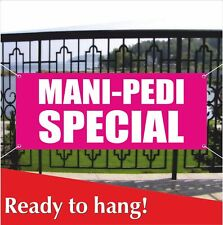 Mani Pedi Special Banner Vinyl Mesh Banner Sign Manicure Pedicure Nail Salon