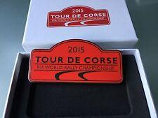 RARE PLAQUE DE RALLYE WRC TOUR DE CORSE 2015 ARTHUS BERTRAND