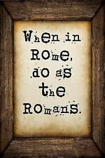 When in Rome, Do As the Romans : A 6 X 9 Lined Journal Notebook by S. O. S.O....