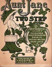 Aunt Jane TWO STEP 1905 Egbert Van Alstyne Sheet Music A HOSPE Omaha Publisher!