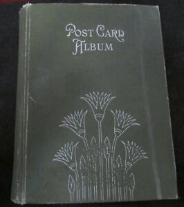 EARLY 1900 POST CARD ALBUM WITH 44 PAGES HOLDS 176 POSTCARD 22 POSTCARDS INSIDE