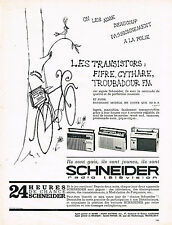 PUBLICITE ADVERTISING 034   1963   SCHNEIDER  transistor FIFRE CYTHARE TROUBADOU