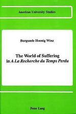The World of Suffering in «A la recherche du temps perdu» (American University S