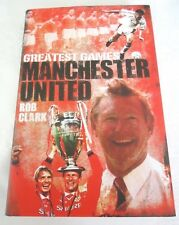 Manchester United Greatest Games - 50 meilleurs matches cartonnée exemplaire signé par 6