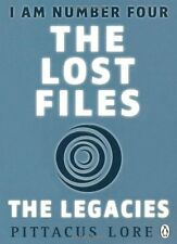 I Am Number Four: The Lost Files: The Legacies,Pittacus Lore