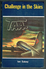 CHALLENGE IN THE SKIES, TAA, IAN SABEY, HB, AS NEW,1st edition 1979.