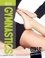 Girls' Gymnastics by Blythe Lawrence (2013, Hardcover)