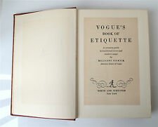 Vogue's Book of Etiquette:A Complete Guide to Traditional Forms and Modern Usage