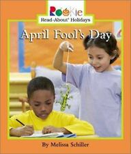 April Fool's Day (Rookie Read-About Holidays)