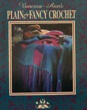 New (other) Vanessa-Ann's Plain and Fancy Crochet Treasury Hardcover