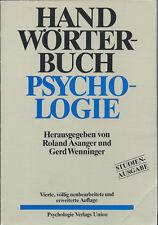 Handwörterbuch Psychologie - Studienausgabe. Asanger, Roland/Wenninger, Gerd