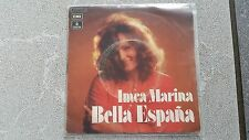 Imca Marina - Bella Espana 7'' Single SUNG IN SPANISH