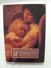 SPIRITUALLY CENTERED MOTHERHOOD Inviting The Spirit into Our Lives Mormon LDS 1s