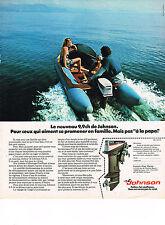 PUBLICITE ADVERTISING  1974    JOHNSON 9,9 cv  moteur bateau