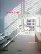 MASTERS OF LIGHT - Designing the Luminous House - Editor: Peter Hyatt  HBDJ  NEW