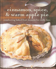 Cinnamon, Spice, & Warm Apple Pie - Comforting Baked Fruit Desserts, NEW HB