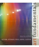 Art Fundamentals: Theory and Practice 12th Edition by Otto Ocvirk (Author), Robe