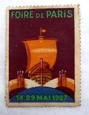 ANCIEN TIMBRE VIGNETTE FOIRE DE PARIS DU 14 AU 29 MAI 1927