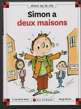 MAX ET LILI N°72 Simon a deux maisons  SAINT MARS BLOCH livre jeunesse