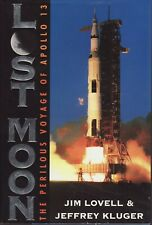Lost Moon: The Perilous Voyage of Apollo 13. Jim Lovell. SIGNED.