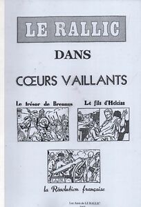 LE RALLIC. Aventures parues dans CŒURS VAILLANTS. 4 volumes. Amis de Le Rallic