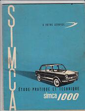 SIMCA 1000 - Etude Pratique et Technique