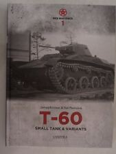Book: Red Machines 1: T-60 Small Tank & Variants - Well Illustrated