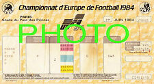 Photo Ticket Billet Euro 84 1984 Finale France Espagne 2 à 0 Platini Giresse