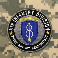 "8th Infantry Division Pathfinder ""These Are My Credentials"" Military Patch"